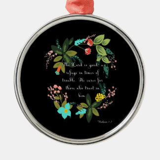 Encouraging Bible Verses Art - Nahum 1:7 Silver-Colored Round Decoration