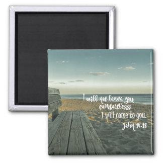 Encouraging Comforting Bible Verse (John) Square Magnet