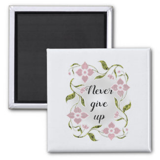 Encouraging Words Surrounded by Pink Floral Vine Magnet