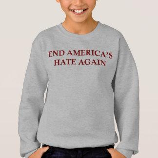 End America's Hate Again Sweatshirt