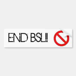 End BSL bumper sticker