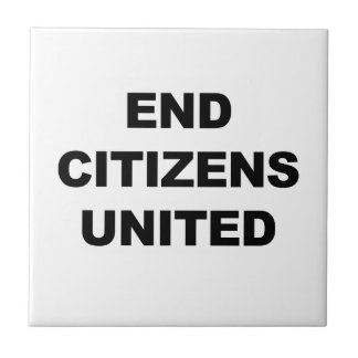End Citizens United Small Square Tile
