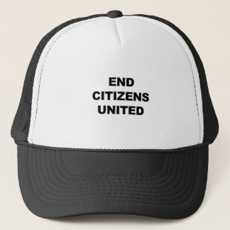 End Citizens United Trucker Hat