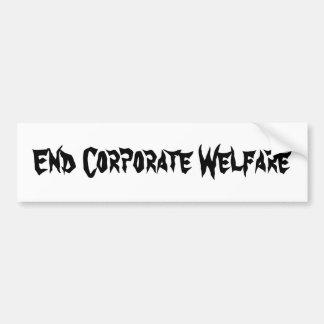 End Corporate Welfare Bumper Sticker