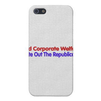 END CORPORATE WELFARE iPhone 5/5S CASE