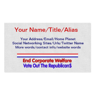 END CORPORATE WELFARE PACK OF STANDARD BUSINESS CARDS