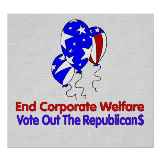 END CORPORATE WELFARE POSTERS