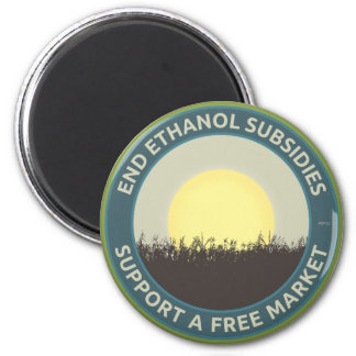 End Ethanol Subsidies 6 Cm Round Magnet