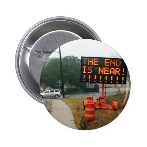 End Is Near button