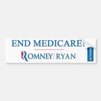 END MEDICARE! Romney / Ryan Bumpersticker Bumper Sticker