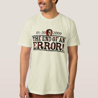 End of an Error T-Shirt