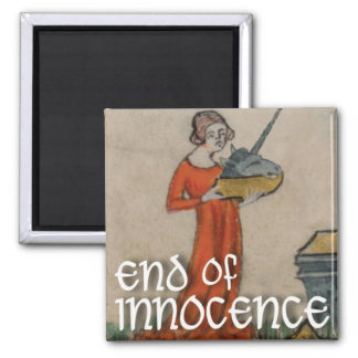 end of innocence square magnet