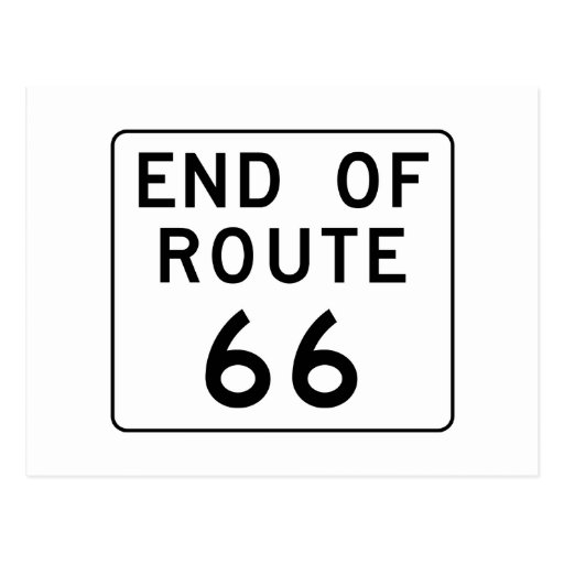 End of Route 66 Sign Post Card