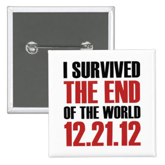 End of the World 15 Cm Square Badge