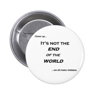 End of the World 6 Cm Round Badge