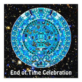 End of Time December 21, 2012 Party Celebration Card