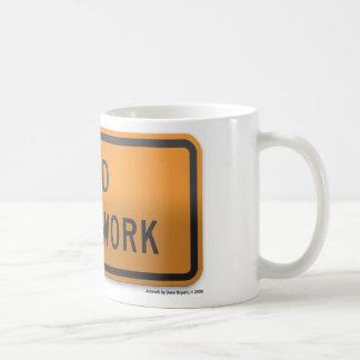 End Road Work Coffee Mug