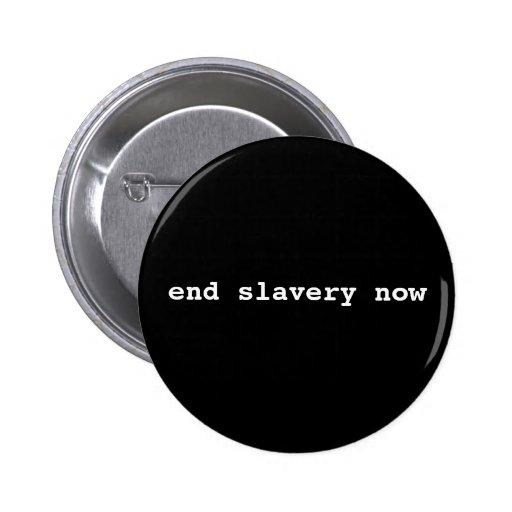 end slavery now pinback button