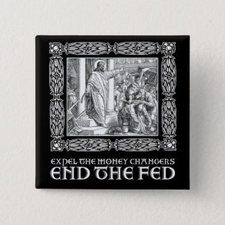 END THE FED! 15 CM SQUARE BADGE