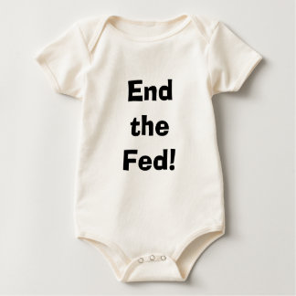 END THE FED baby Baby Bodysuit