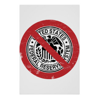 End the Fed Federal Reserve Libertarian Poster