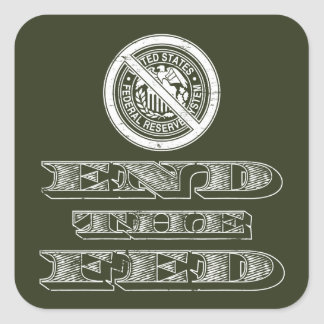 End the Fed Federal Reserve Libertarian Stickers