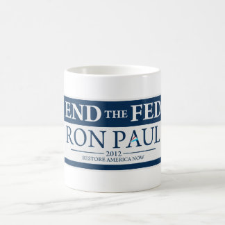 End The Fed Vote Ron Paul in 2012 Restore America Coffee Mugs