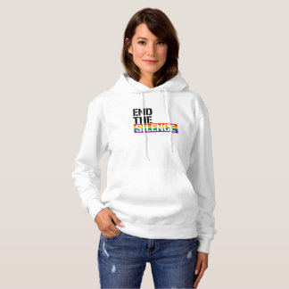 End the Silence - - LGBTQ Rights -  Hoodie