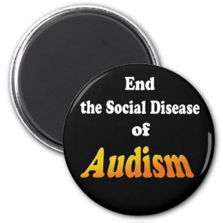 End the Social Disease of Audism 6 Cm Round Magnet