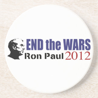 End the Wars Ron Paul For President 2012 Drink Coasters