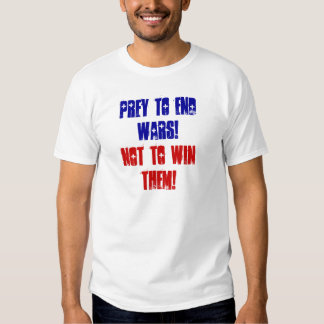 End Wars Tee Shirts