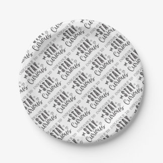endeavour to stay curious 7 inch paper plate