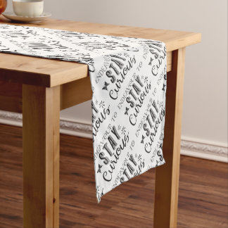 endeavour to stay curious short table runner