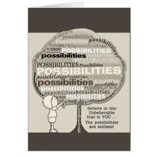 Endless Possibilities Card