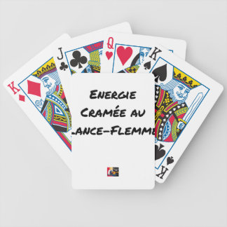 ENERGY WHICH BEEN ON FIRE WITH the LANCE-FLEMME - Bicycle Playing Cards