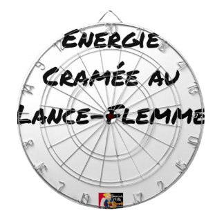 ENERGY WHICH BEEN ON FIRE WITH the LANCE-FLEMME - Dartboard
