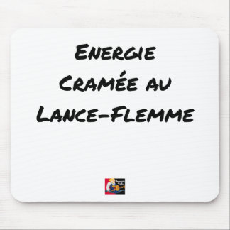 ENERGY WHICH BEEN ON FIRE WITH the LANCE-FLEMME - Mouse Pad