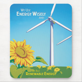 Energy Wisely & Buy Renewable Energy Mouse Pad