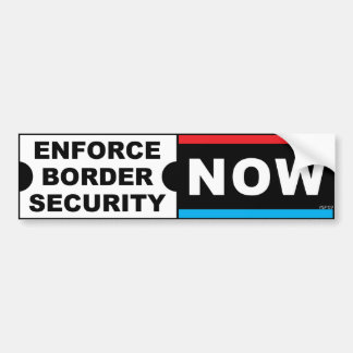 Enforce Border Security Bumper Sticker