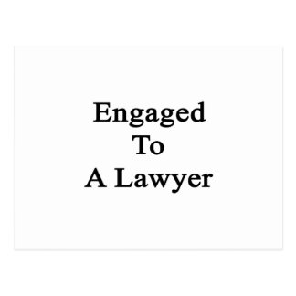 Engaged To A Lawyer Postcard