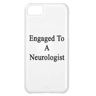 Engaged To A Neurologist iPhone 5C Case