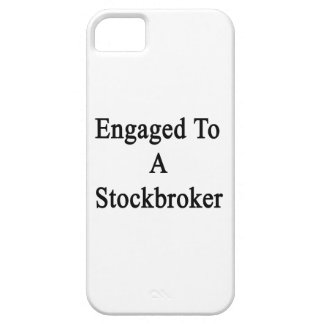 Engaged To A Stockbroker iPhone 5 Covers