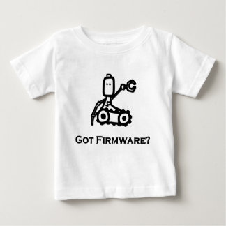 Engineer Bot Got Firmware T-shirts
