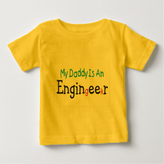 "Engineer ""My Daddy"" Baby T-Shirt"