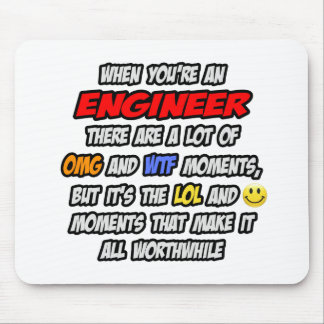 Engineer .. OMG WTF LOL Mouse Pad