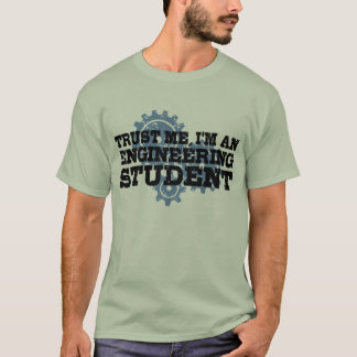 Engineering Student T-Shirt