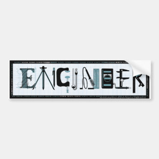 Engineering Tools of the Trade: bumper sticker