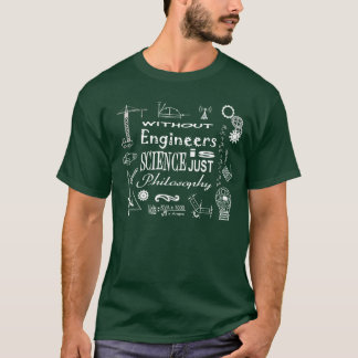 Engineering vs. Science Motto T-shirt