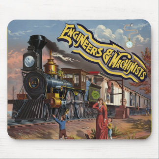 Engineers and Machinists Locomotive Mouse Pad