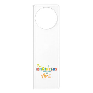 Engineers are born in April Zjz85 Door Hanger